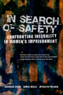 In Search of Safety : Confronting Inequality in Women's Imprisonment, Hardback Book