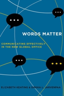 Words Matter : Communicating Effectively in the New Global Office, Hardback Book