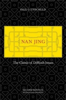 Nan Jing : The Classic of Difficult Issues, Hardback Book