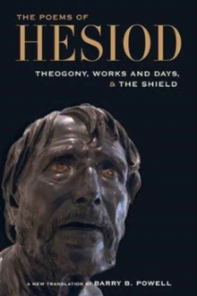 The Poems of Hesiod : Theogony, Works and Days, and The Shield of Herakles, Paperback Book