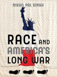 Race and America's Long War, Hardback Book