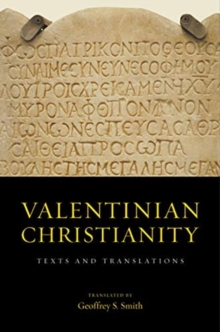 Valentinian Christianity : Texts and Translations, Hardback Book