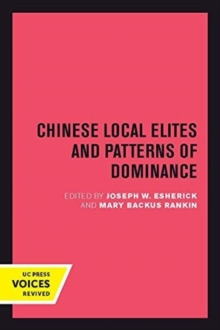 Chinese Local Elites and Patterns of Dominance, Paperback / softback Book