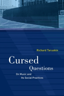 Cursed Questions : On Music and Its Social Practices, Paperback / softback Book