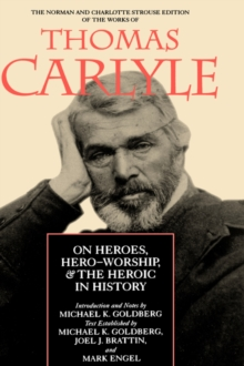 On Heroes, Hero-Worship, and the Heroic in History, PDF eBook