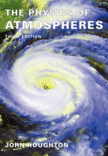 The Physics of Atmospheres, Paperback / softback Book