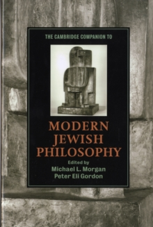 The Cambridge Companion to Modern Jewish Philosophy, Paperback / softback Book