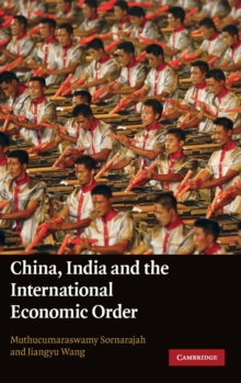 China, India and the International Economic Order, Hardback Book