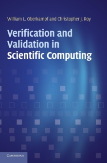 Verification and Validation in Scientific Computing, Hardback Book