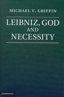 Leibniz, God and Necessity, Hardback Book