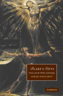 Blake's Gifts : Poetry and the Politics of Exchange, Hardback Book