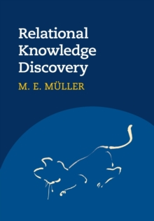Relational Knowledge Discovery, Paperback / softback Book