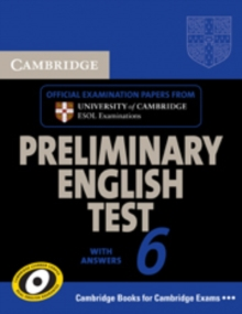 Cambridge Preliminary English Test 6 Self Study Pack (Student's Book with answers and Audio CDs (2)) : Official Examination Papers from University of Cambridge ESOL Examinations, Mixed media product Book