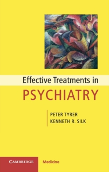 Effective Treatments in Psychiatry, Paperback / softback Book