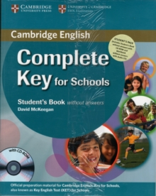 Complete Key for Schools Student's Pack (Student's Book without Answers with CD-ROM, Workbook without Answers with Audio CD), Mixed media product Book