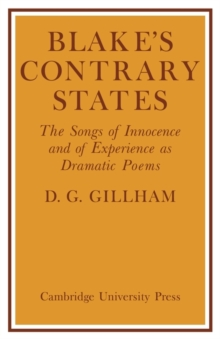 Blake's Contrary States : The 'Songs of Innocence and Experience' as Dramatic Poems, Paperback / softback Book
