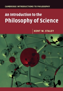 Cambridge Introductions to Philosophy : An Introduction to the Philosophy of Science, Paperback / softback Book