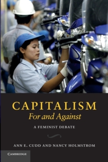 Capitalism, For and Against : A Feminist Debate, Paperback / softback Book
