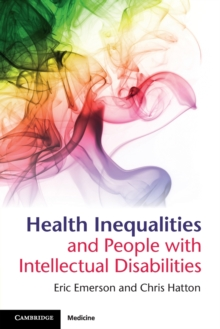 Health Inequalities and People with Intellectual Disabilities, Paperback / softback Book