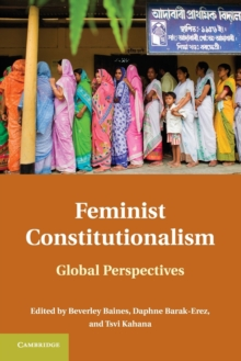 Feminist Constitutionalism : Global Perspectives, Paperback Book