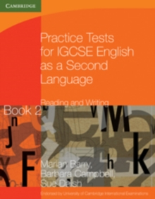 Practice Tests for IGCSE English as a Second Language: Reading and Writing Book 2, Paperback / softback Book