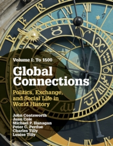 Global Connections : To 1500 Volume 1, Paperback / softback Book