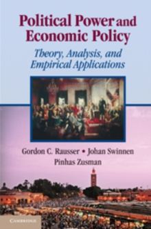 Political Power and Economic Policy : Theory, Analysis, and Empirical Applications, Paperback / softback Book