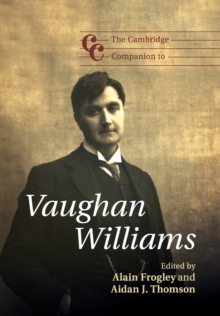 The Cambridge Companion to Vaughan Williams, Paperback Book