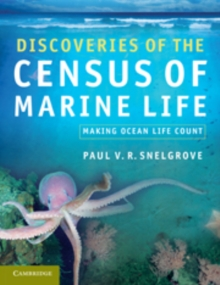 Discoveries of the Census of Marine Life : Making Ocean Life Count, Paperback / softback Book