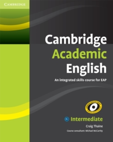 Cambridge Academic English B1+ Intermediate Student's Book : An Integrated Skills Course for EAP, Paperback / softback Book