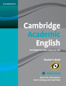 Cambridge Academic English C1 Advanced Teacher's Book : An Integrated Skills Course for EAP, Paperback / softback Book