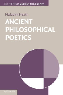 Key Themes in Ancient Philosophy : Ancient Philosophical Poetics, Paperback / softback Book