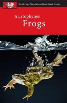 Aristophanes: Frogs, Paperback Book