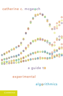 A Guide to Experimental Algorithmics, Paperback / softback Book
