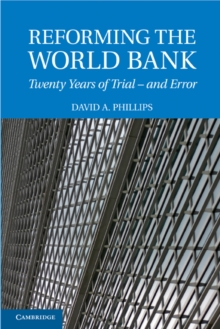 Reforming the World Bank : Twenty Years of Trial - and Error, Paperback / softback Book