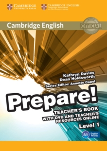 Cambridge English Prepare! : Cambridge English Prepare! Level 1 Teacher's Book with DVD and Teacher's Resources Online, Mixed media product Book