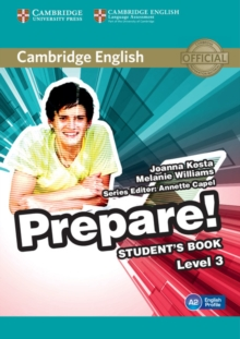 Cambridge English Prepare! : Cambridge English Prepare! Level 3 Student's Book, Paperback / softback Book