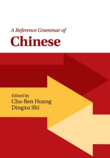 A Reference Grammar of Chinese, Paperback / softback Book