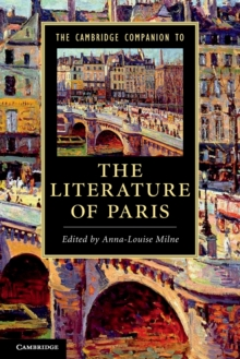 The Cambridge Companion to the Literature of Paris, Paperback / softback Book