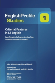 Criterial Features in L2 English : Specifying the Reference Levels of the Common European Framework, Paperback / softback Book