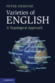 Varieties of English : A Typological Approach, Paperback / softback Book