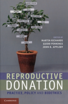 Reproductive Donation : Practice, Policy and Bioethics, Paperback / softback Book