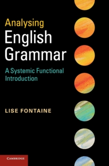 Analysing English Grammar : A Systemic Functional Introduction, Hardback Book