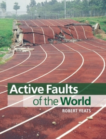 Active Faults of the World, Hardback Book