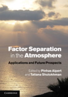 Factor Separation in the Atmosphere : Applications and Future Prospects, Hardback Book