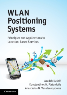 WLAN Positioning Systems : Principles and Applications in Location-based Services, Hardback Book