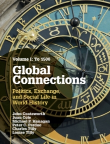 Global Connections : To 1500 Volume 1, Hardback Book