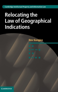 Relocating the Law of Geographical Indications, Hardback Book