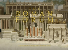 The Roman Forum : A Reconstruction and Architectural Guide, Hardback Book