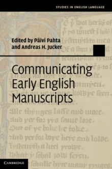 Communicating Early English Manuscripts, Hardback Book